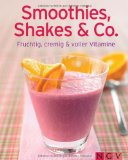 Smoothies, Shakes and Co.