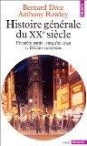 Histoire générale du Xxe siècle. Jusqu'en 1949, tome 1