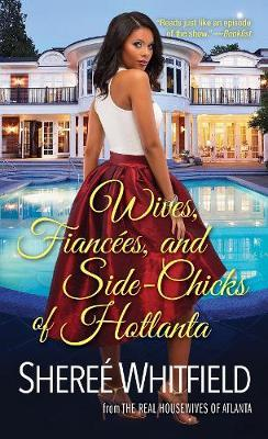 Wives, Fiancees, and Side-chicks of Hotlanta