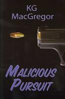 Malicious Pursuit