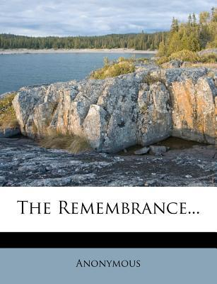The Remembrance...