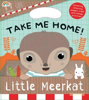 Take Me Home! Little Meerkat