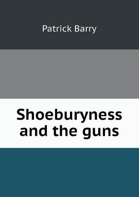 Shoeburyness and the Guns