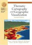 Thematic Cartography and Geographic Visualization, Second Edition