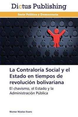 La Contraloría Social y el Estado en tiempos de revolución bolivariana