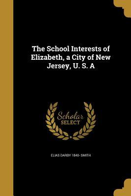 SCHOOL INTERESTS OF ELIZABETH