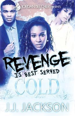 Revenge is Best Serv...