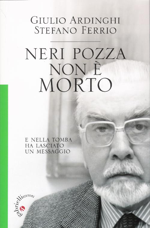 Neri Pozza non è morto