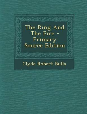 The Ring and the Fire