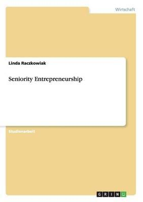 Seniority Entrepreneurship