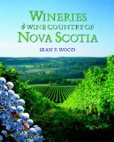 Wineries and Wine Country of Nova Scotia