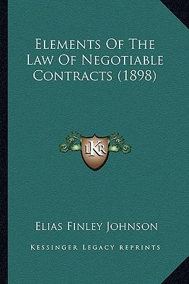 Elements of the Law of Negotiable Contracts (1898)