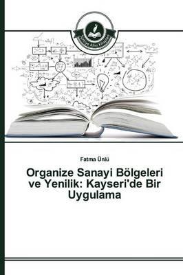 Organize Sanayi Bölgeleri ve Yenilik