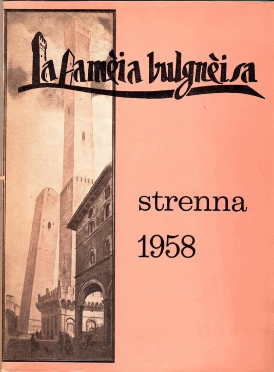 Strenna della fameja bulgneisa, 1958