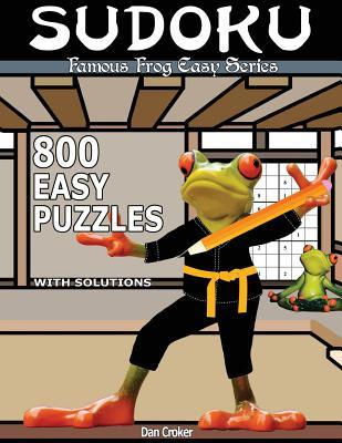 Famous Frog Sudoku 800 Easy Puzzles With Solutions
