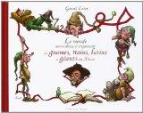 Le monde merveilleux et inquiétant des gnomes, nains, lutins et géants en Alsace