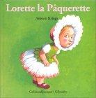 Lorette la Pâqueret...