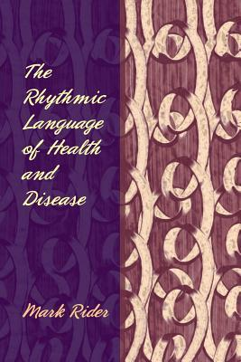 The Rhythmic Language of Health and Disease
