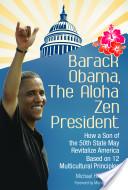 Barack Obama, the Al...
