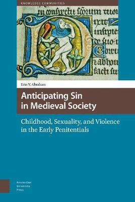 Anticipating Sin in Medieval Society