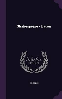 Shakespeare - Bacon