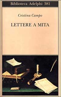 Lettere a Mita