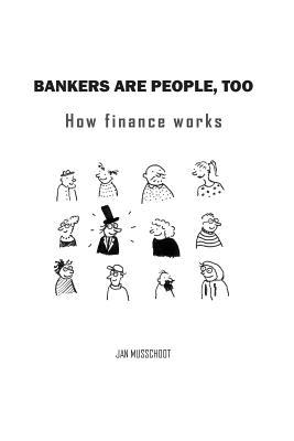 Bankers are people, too