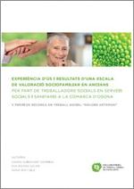 Experiència d'ús i resultats d'una escala de valoració sociofamiliar en ancians per part de treballadors socials en serveis socials i sanitaris a la comarca d'Osona