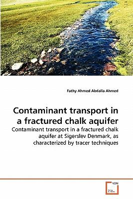 Contaminant transport in a fractured chalk aquifer