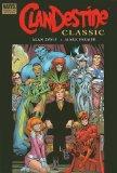 Clandestine Classic Premiere HC