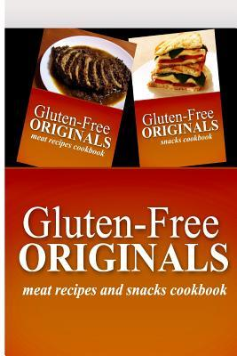 Gluten-Free Originals / Meat Recipes and Snacks Cookbook