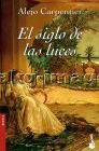 El Siglo De Las Luces / a Century of Light