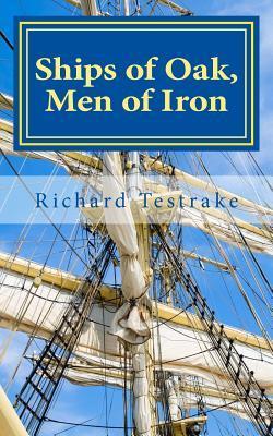 Ships of Oak, Men of Iron
