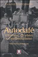 Autodafé. L'Europa, gli ebrei e l'antisemitismo