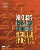 Joe Celko's Trees and Hierarchies in SQL for Smarties,