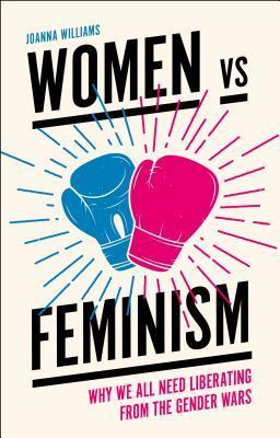 Women vs. Feminism