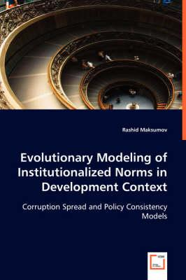 Evolutionary Modeling of Institutionalized Norms in Development Context