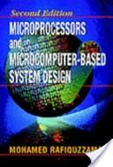 Microprocessors and Microcomputer-based System Design