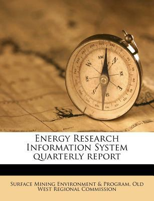 Energy Research Information System Quarterly Report
