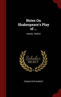 Notes on Shakespeare's Play of ...