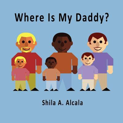 Where Is My Daddy?