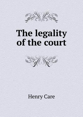 The Legality of the Court