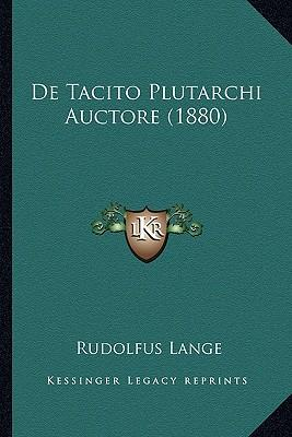 de Tacito Plutarchi Auctore (1880)