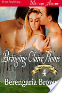 Bringing Claire Home [Elinor's Stronghold 4]