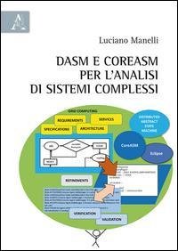 DASM e CoreASM per l'analisi di sistemi complessi