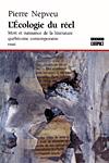 L'Ecologie du réel. Mort et naissance de la littérature québécoise contemporaine