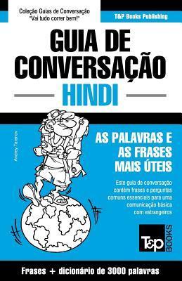 Guia de Conversação Português-Hindi e vocabulário temático 3000 palavras