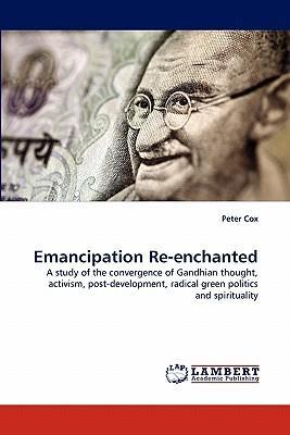 Emancipation Re-enchanted