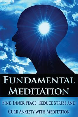 Fundamental Meditation