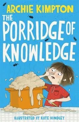 The Porridge of Knowledge